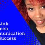 The Link Between Communication and Success